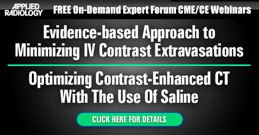 2 FREE CME CE Webinars: Evidence-based Approach to Minimizing IV Contrast Extravasations / Optimizing Contrast-Enhanced CT With The Use Of Saline