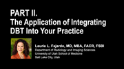 Part 2 | The Application of Integrating DBT Into Your Practice