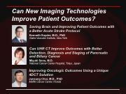 Can New Imaging Technologies Improve Patient Outcomes?