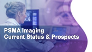 PSMA Imaging: Current Status & Prospects